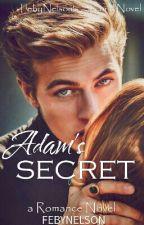 Adam's SECRET by FebyNelson