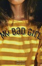 My Bad Girl by xyo_ak