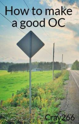 Đọc truyện How to make a good OC