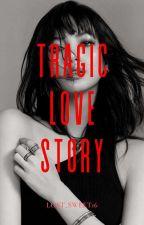 Tragic Love Story {Liskook}  by Lost_Sweet16