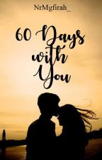 60 days with you by nurvi_