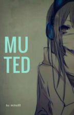 Muted by iecka30