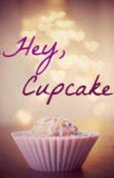 Hey  Cupcake by MADcreations