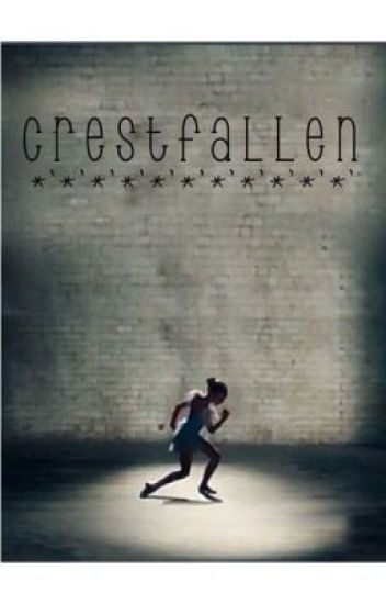 Crestfallen (A Maddie Ziegler, Dancemoms / Dance Moms Fanfiction)
