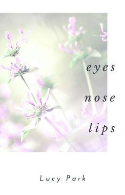 Đọc truyện |request #6| Eyes, Nose, Lips |Jackson x Jisoo|