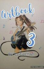 ☆ ᴬʳᵗ ᴮᵒᵒᵏ 3 ☆ [En Cours] by LydieChan