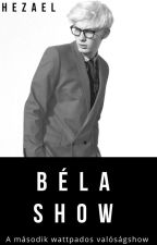 Béla Show - Szünetel Lol by Hezael_