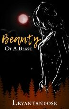 Beauty Of A Beast by Szamiang
