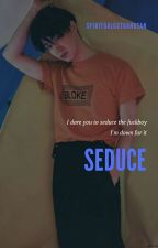 Seduce / 2jae✔ by SpiritualGotBangtan