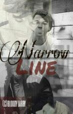 Narrow Line. | l.s. by bloodylarry