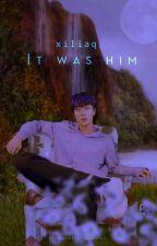 It Was Him ; K.SJ by xiliaq