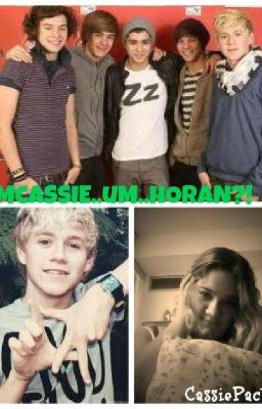 Hi my names Cassie..um...Horan?!