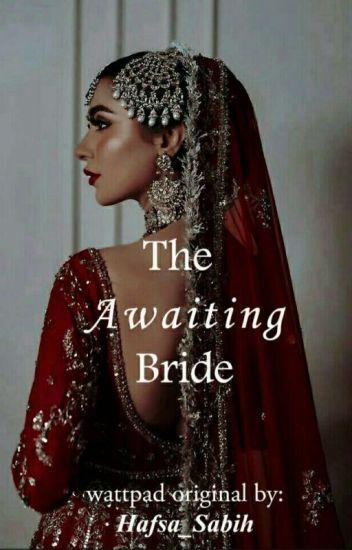 The Awaiting Bride