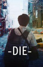 Die! by comradeluiz