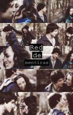 Red De Mentiras (Terminada) by AnaMistica