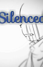 Silenced by SoulOfWoes