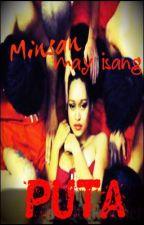 Minsan May Isang Puta by Mike Portes - Borromeo by Heather_Juno