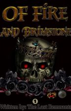 Of Fire And Brimstone by TheLastRemnants