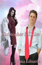 Christopher & Dulce by BrunaEduarda9