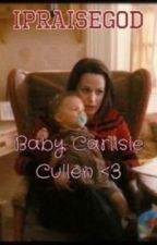 Carlisle and Esme: Baby Carlisle Cullen {On Hold} by melissasbenoist