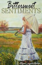 Bittersweet Sentiments (Collection of Poems) by jen_cyniclover