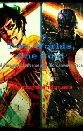 Two Worlds, One Goal /Riordanverse & MCU Crossover/