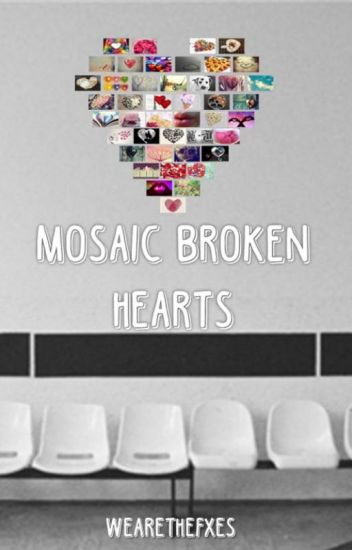 Mosaic Broken Hearts