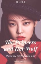 The Princess and Her Wolf  ;Jensoo (G!P) by El_Culo_de_Jennie