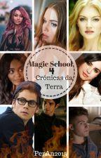 Escola de Magia 4 - Crónicas da Terra by PerAn2015