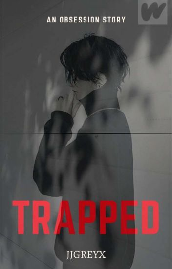 TRAPPED [Obsession Series #1]