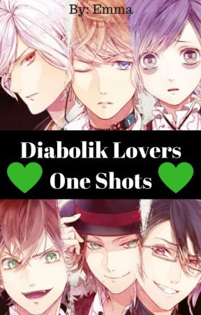 Diabolik Lovers One Shots (Requests Open) - 'I'll make you feel