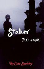 Stalker   D.O. + EXO  by CuteSquishy