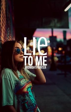 Lie to Me by midnightpainter