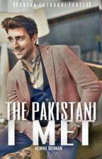 The Pakistani I met. #Wattys2018 by Hamna525