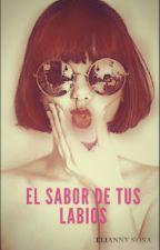 El sabor de tus labios by Elisosa02