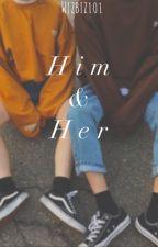 Him & Her by wizbiz101