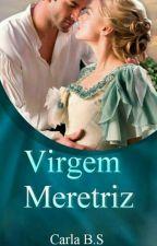 Virgem meretriz  by CarlaSantana042