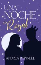 Una Noche Royal by bonnell99