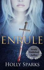 Enrule (Enrule Series #1) by hollygal123
