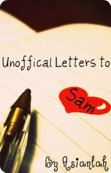 Unofficial Letters to Sam