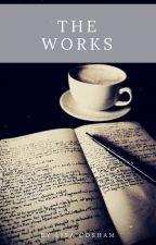 The Works by lisajocosh