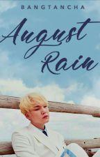 August rain | myg ✔ by bangtancha