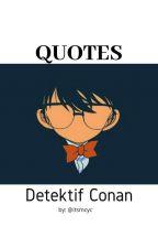 Quotes Detektif Conan by itsmcyc