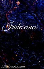 Iridescence by TheDreamDancer