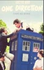 When Worlds Colide (One Direction and Doctor Who Fanfic.) by bri_macc8