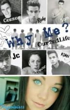 Why me? (O2l fanfic) by Kupovivi413