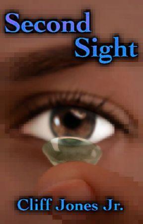 Second Sight 💍 by CliffJonesJr