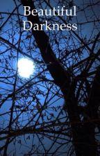 Beautiful Darkness by ArchangelAzrael2