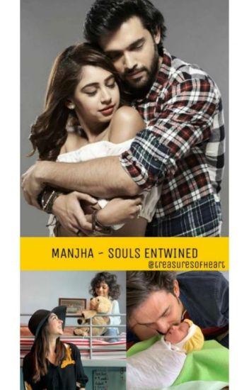 Manjha ~ Souls Entwined