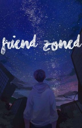 Friend Zoned by itstheloveshot_